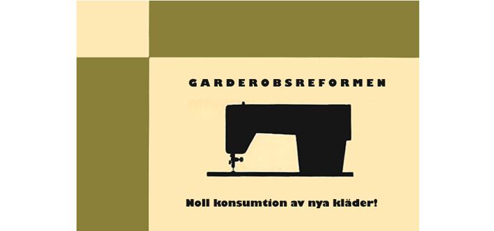 Garderobsreformen / Wardrobe Reform